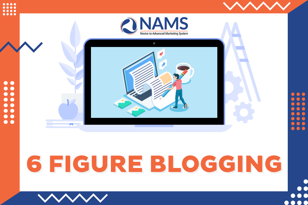 6 Figure Blogging