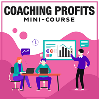 Coaching Profits Mini-Course-300